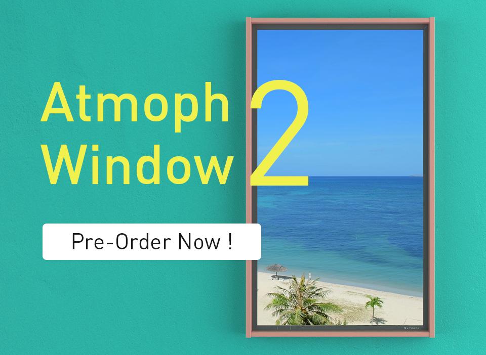 Atmoph Window | A Smart Digital Window